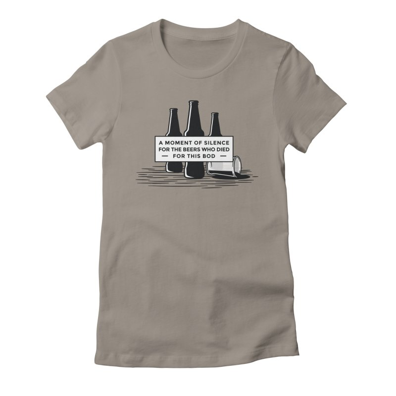 A Moment Of Silence Women's T-Shirt by Drinking Humor