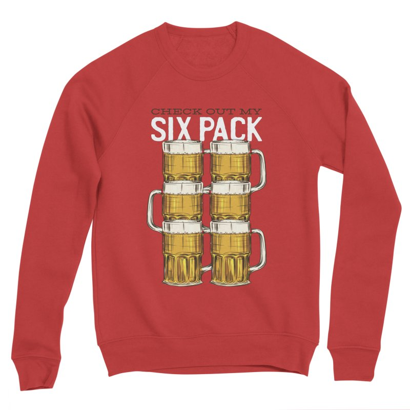 Check Out My Six Pack Men's Sweatshirt by Drinking Humor