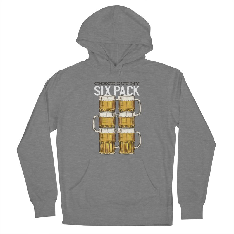Check Out My Six Pack Women's Pullover Hoody by Drinking Humor