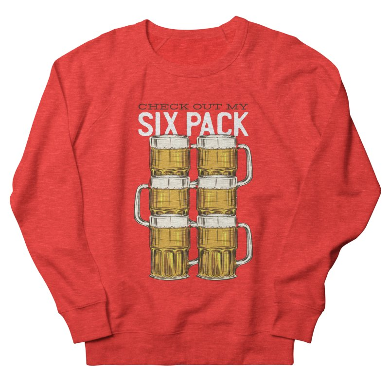 Check Out My Six Pack Women's Sweatshirt by Drinking Humor