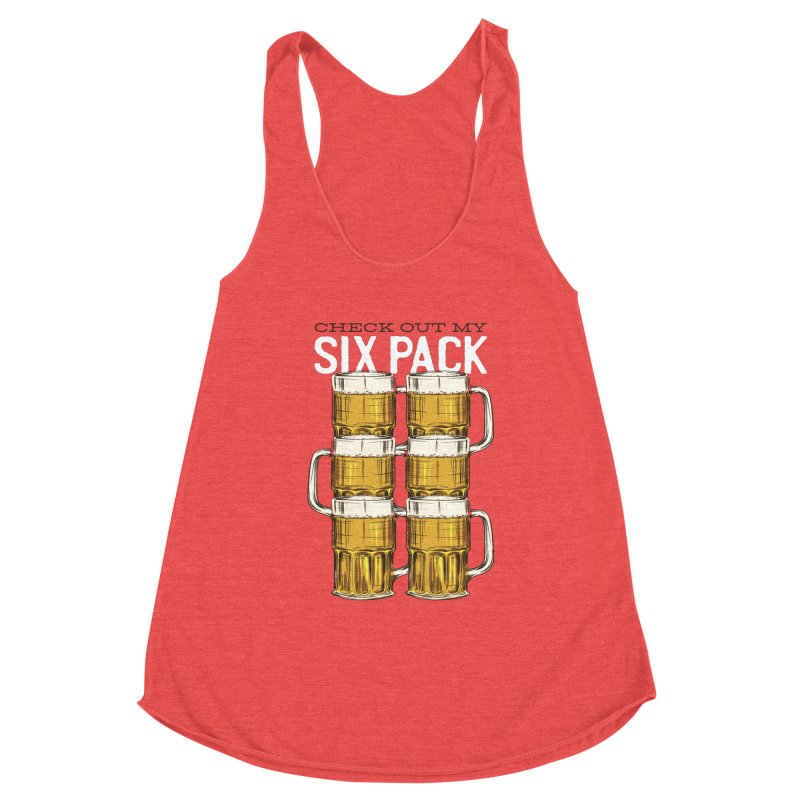 Check Out My Six Pack Women's Tank by Drinking Humor