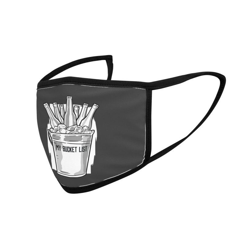 My Bucket List Accessories Face Mask by Drinking Humor