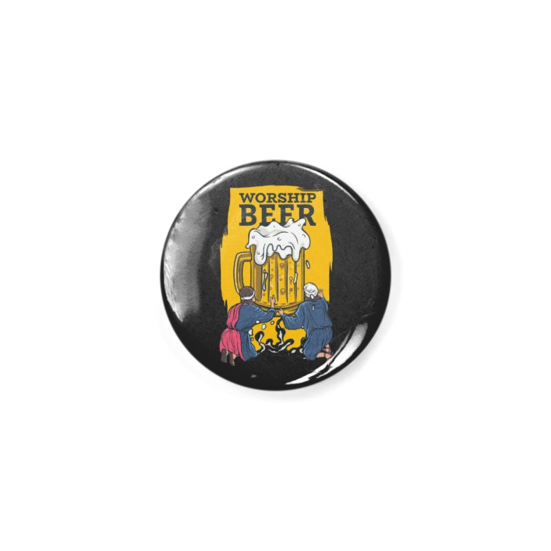 Worship Beer Accessories Button by Drinking Humor