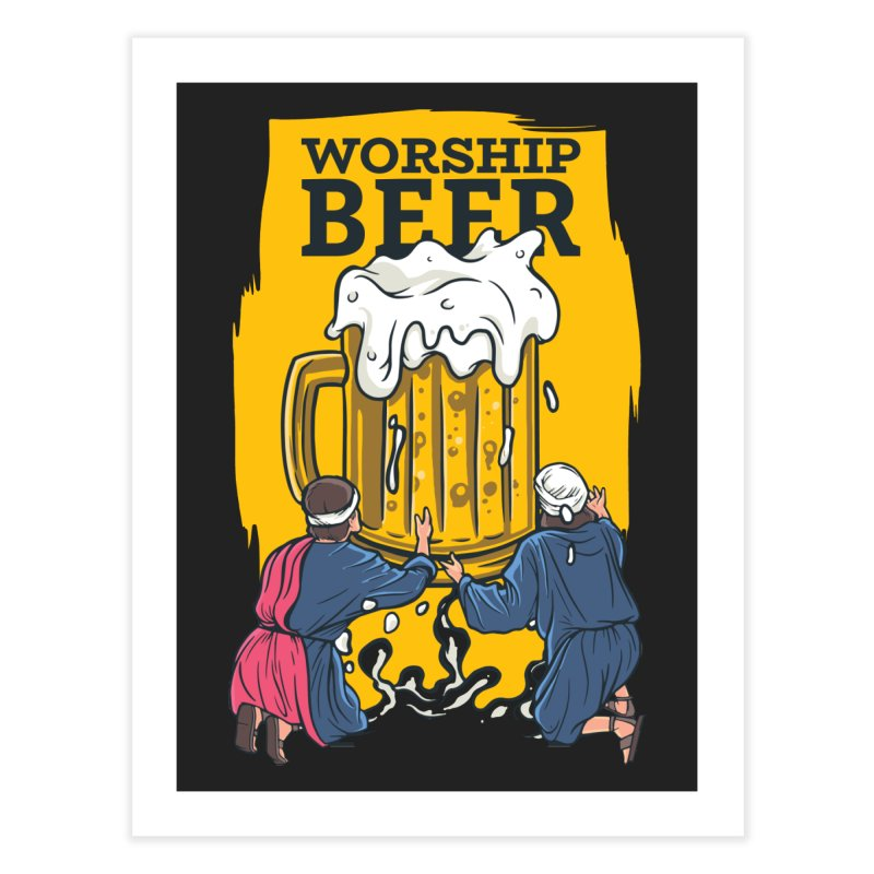 Worship Beer Home Decor Fine Art Print by Drinking Humor