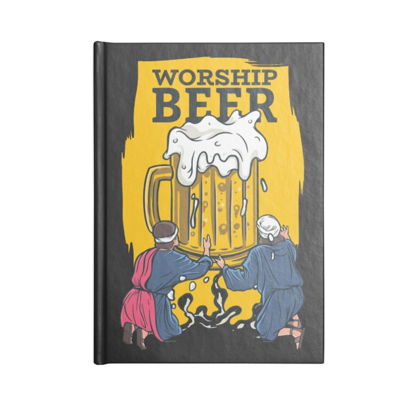 Worship Beer Accessories Notebook by Drinking Humor