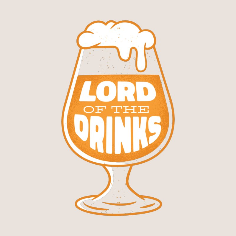 Lord Of The Drinks Men's T-Shirt by Drinking Humor