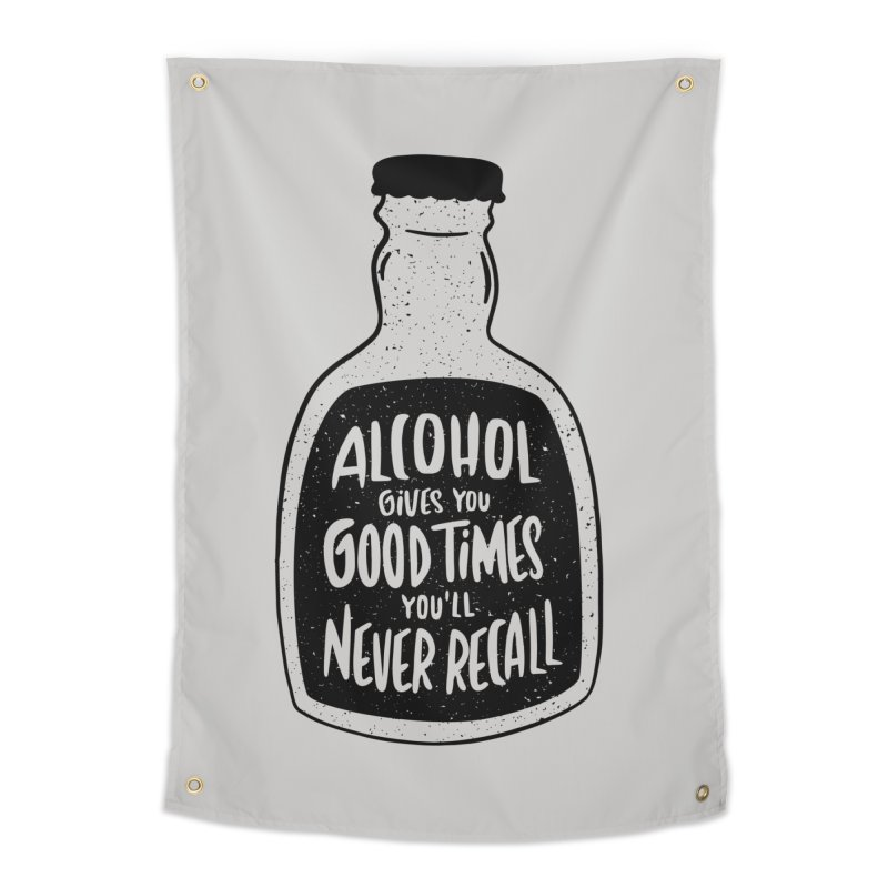 Alcohol Gives You Good Times Home Decor Tapestry by Drinking Humor