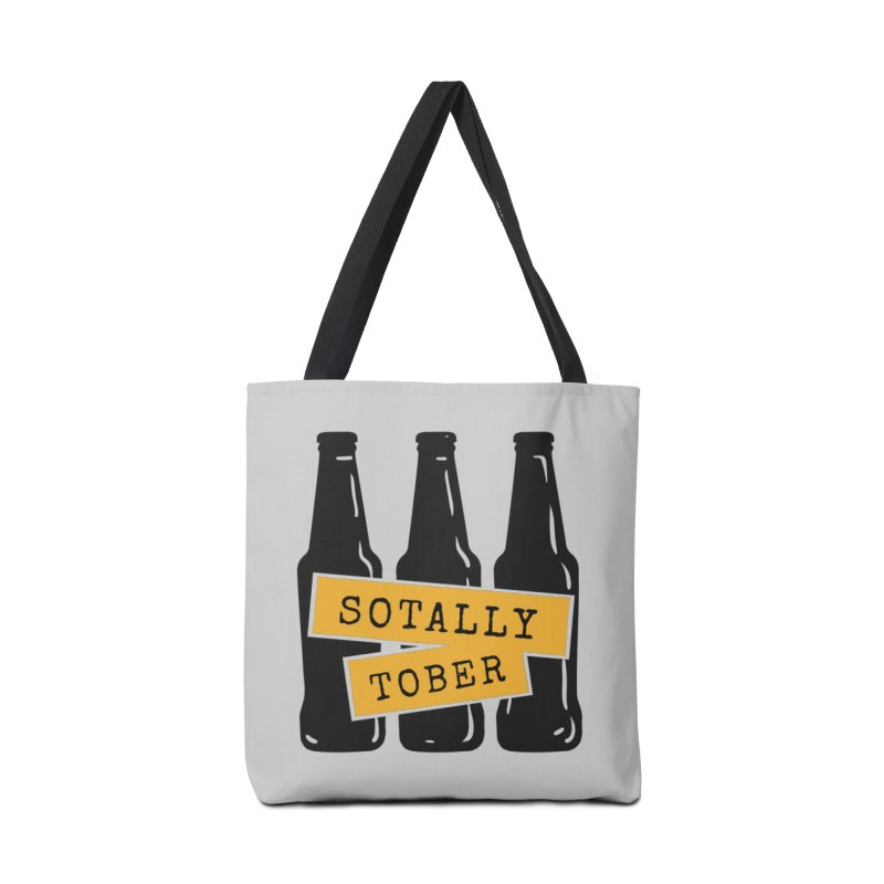 Sotally Tober Accessories Bag by Drinking Humor