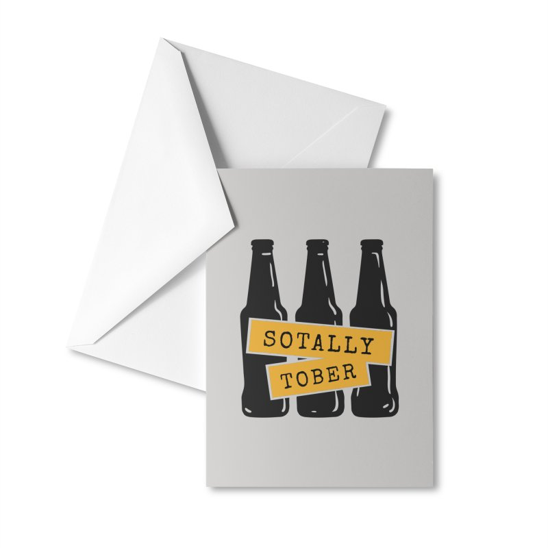 Sotally Tober Accessories Greeting Card by Drinking Humor