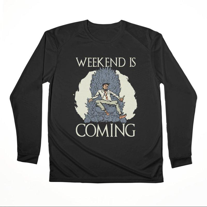 Weekend Is Coming Women's Longsleeve T-Shirt by Drinking Humor