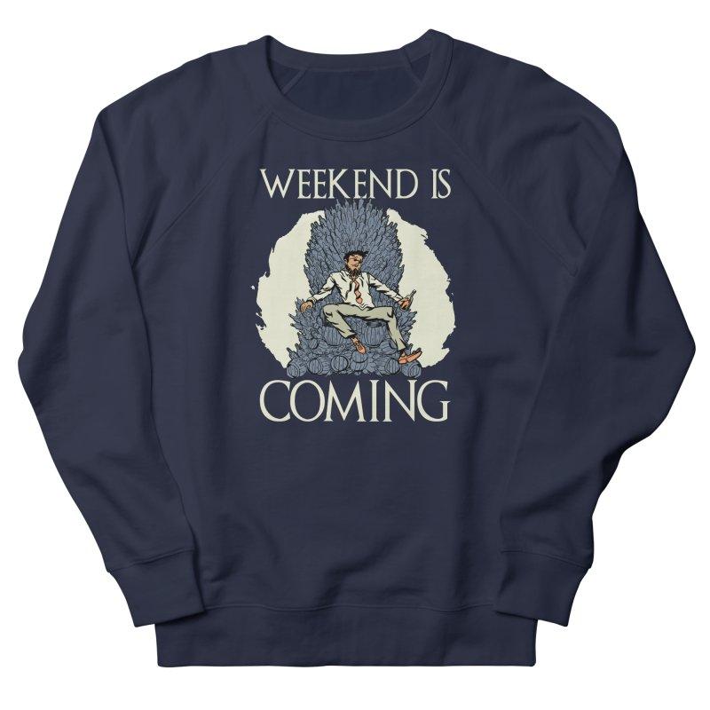 Weekend Is Coming Men's Sweatshirt by Drinking Humor