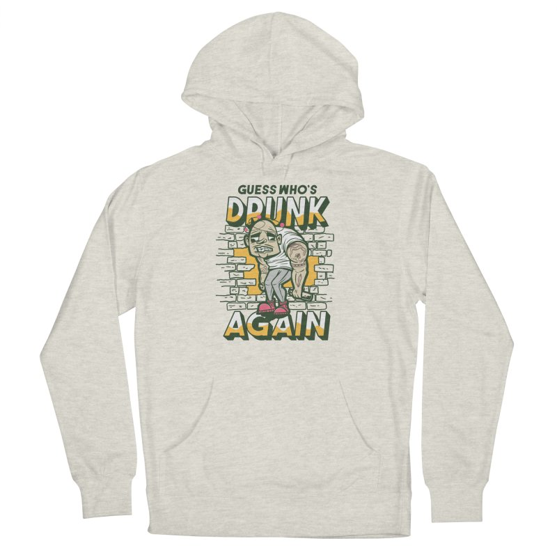Guess Who's Drunk Again Men's Pullover Hoody by Drinking Humor