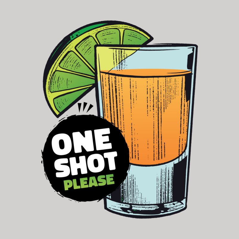 One Shot Please Men's T-Shirt by Drinking Humor