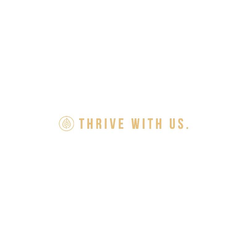 Thrive With Us Sweatshirt Men's Sweatshirt by Driven to Thrive Merch Shop