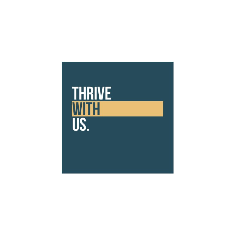 Thrive With Us T-Shirt Men's Cut & Sew by Driven to Thrive Merch Shop
