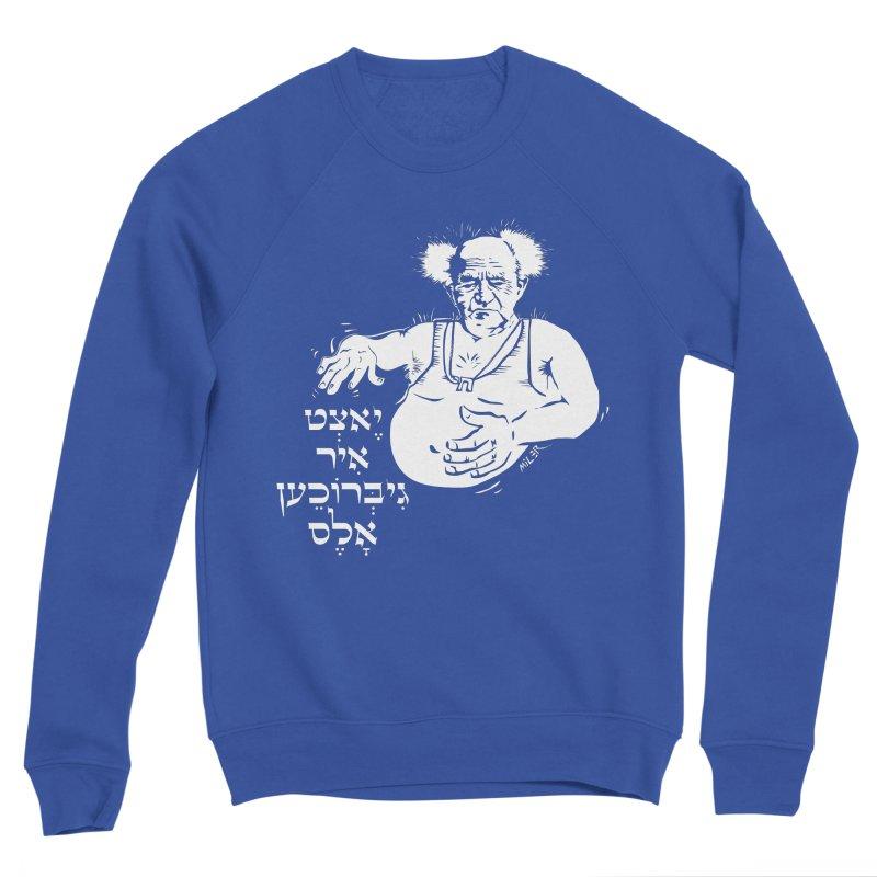 Ben Gurion -  Now you've ruined everything Women's Sweatshirt by Dror Miler's Artist Shop