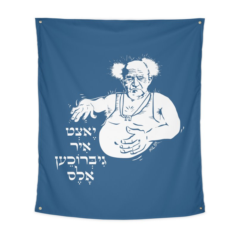 Ben Gurion -  Now you've ruined everything Home Tapestry by Dror Miler's Artist Shop