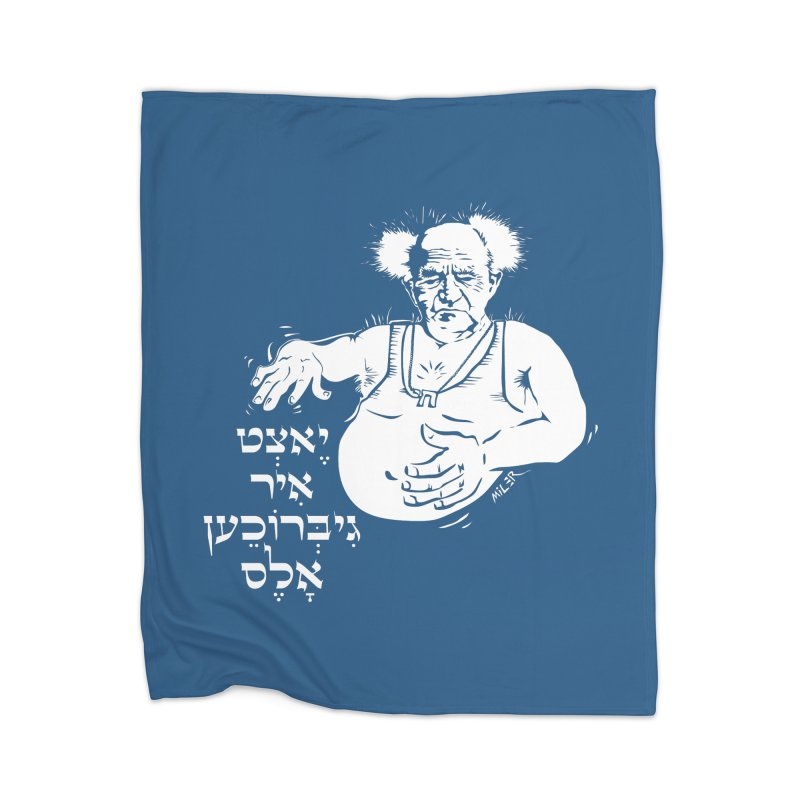 Ben Gurion -  Now you've ruined everything Home Blanket by Dror Miler's Artist Shop