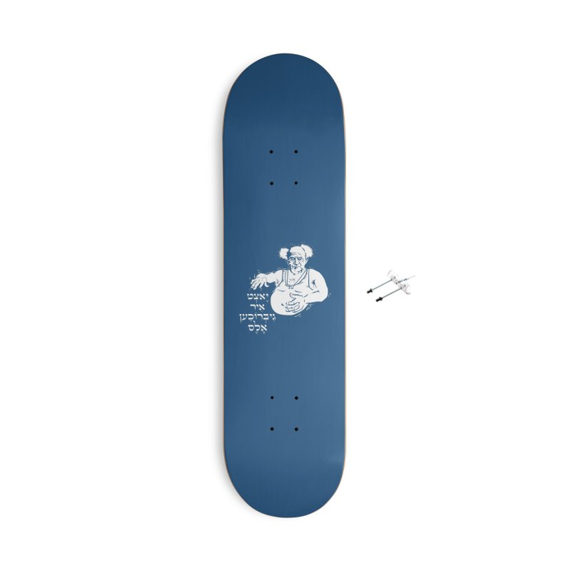 Ben Gurion -  Now you've ruined everything Accessories With Hanging Hardware Skateboard by Dror Miler's Artist Shop