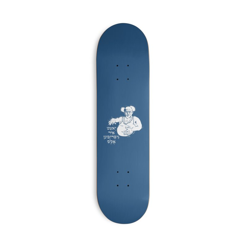 Ben Gurion -  Now you've ruined everything Accessories Deck Only Skateboard by Dror Miler's Artist Shop