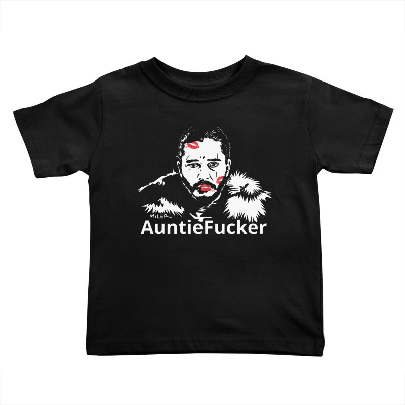 Jon Snow AuntieFucker - English Kids Toddler T-Shirt by Dror Miler's Artist Shop