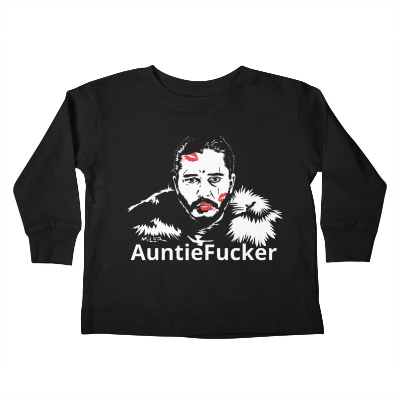 Jon Snow AuntieFucker - English Kids Toddler Longsleeve T-Shirt by Dror Miler's Artist Shop