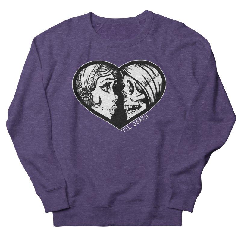 'Til Death Men's Sweatshirt by Dro