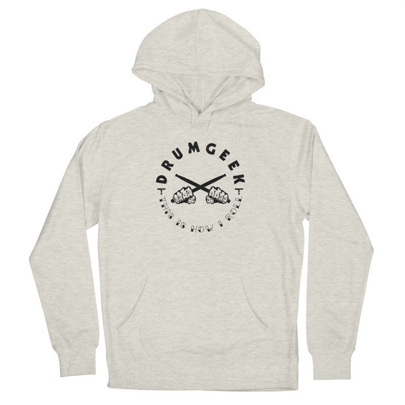 DLFL How I Roll Men's French Terry Pullover Hoody by Drum Geek Online Shop