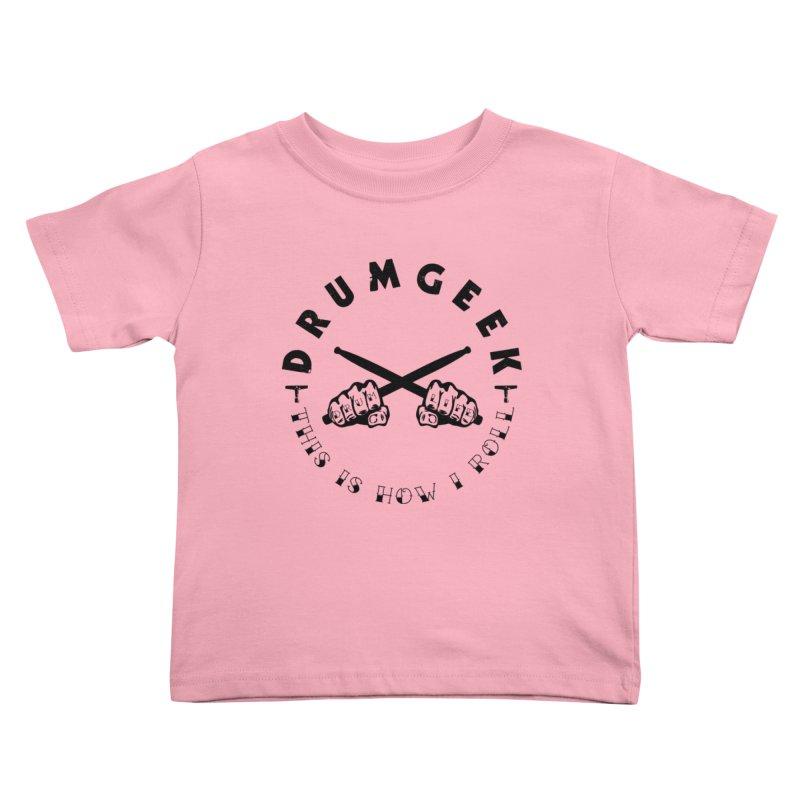 DLFL How I Roll Kids Toddler T-Shirt by Drum Geek Online Shop