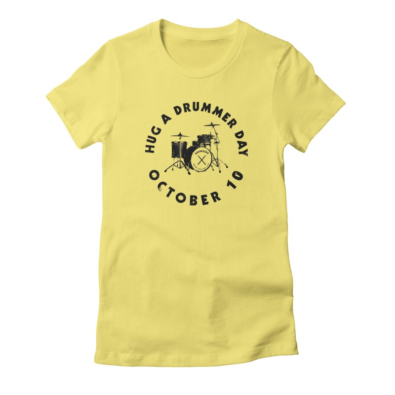 Hug A Drummer Day - Black Logo in Women's Fitted T-Shirt Light Yellow by Drum Geek Online Shop