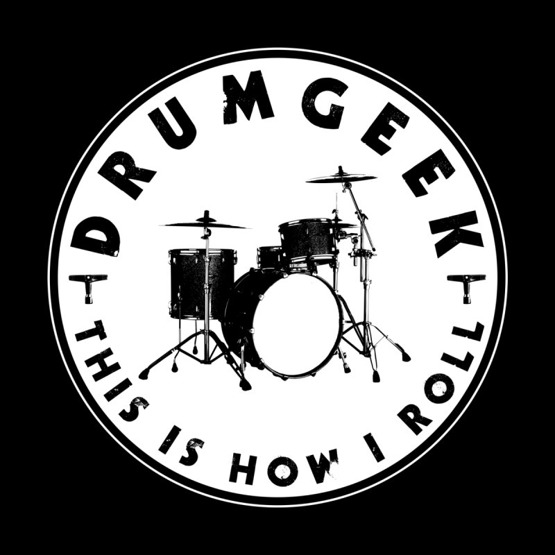 This Is How I Roll (Small Kit) - Solid Logo by Drum Geek Online Shop