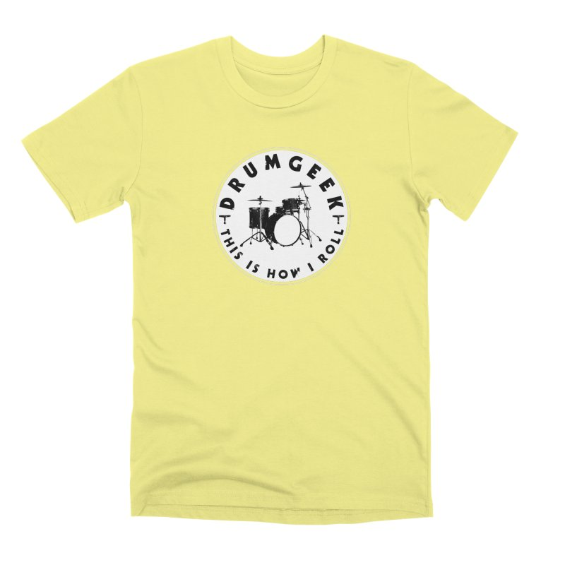 This Is How I Roll (Small Kit) - Solid Logo Men's Premium T-Shirt by Drum Geek Online Shop