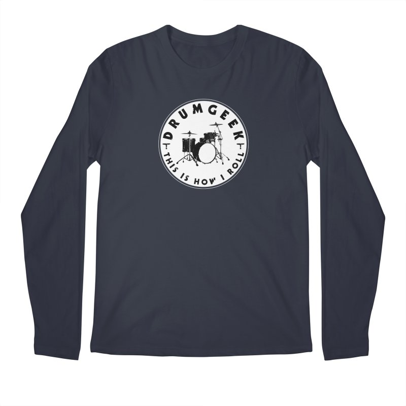 This Is How I Roll (Small Kit) - Solid Logo Men's Regular Longsleeve T-Shirt by Drum Geek Online Shop