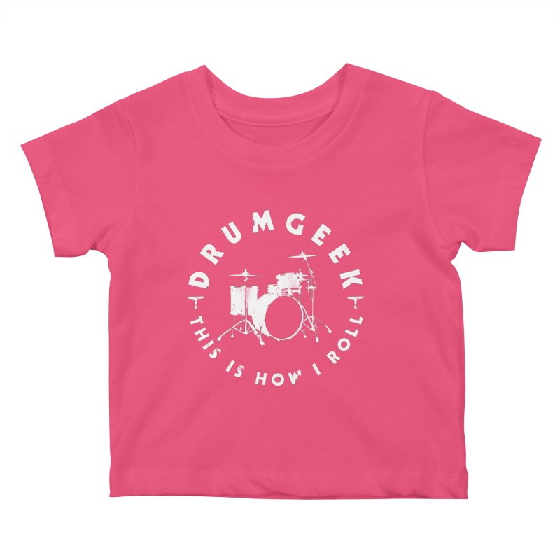 This Is How I Roll (Small Kit) - White Logo Kids Baby T-Shirt by Drum Geek Online Shop
