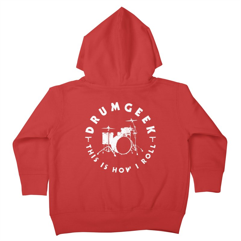 This Is How I Roll (Small Kit) - White Logo Kids Toddler Zip-Up Hoody by Drum Geek Online Shop
