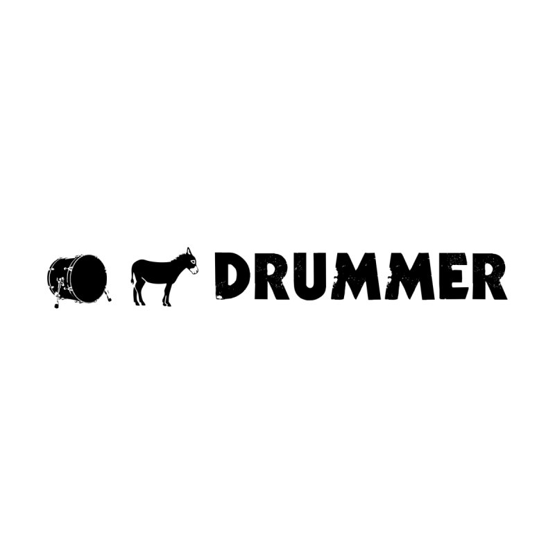 Kick Ass Drummer - Black Logo by Drum Geek Online Shop
