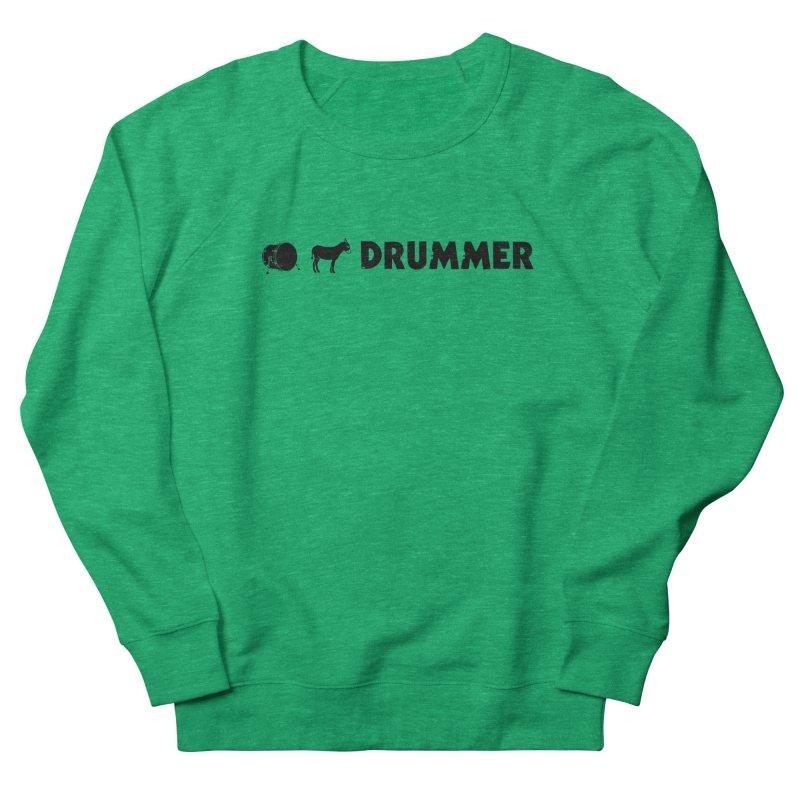 Kick Ass Drummer - Black Logo Women's French Terry Sweatshirt by Drum Geek Online Shop