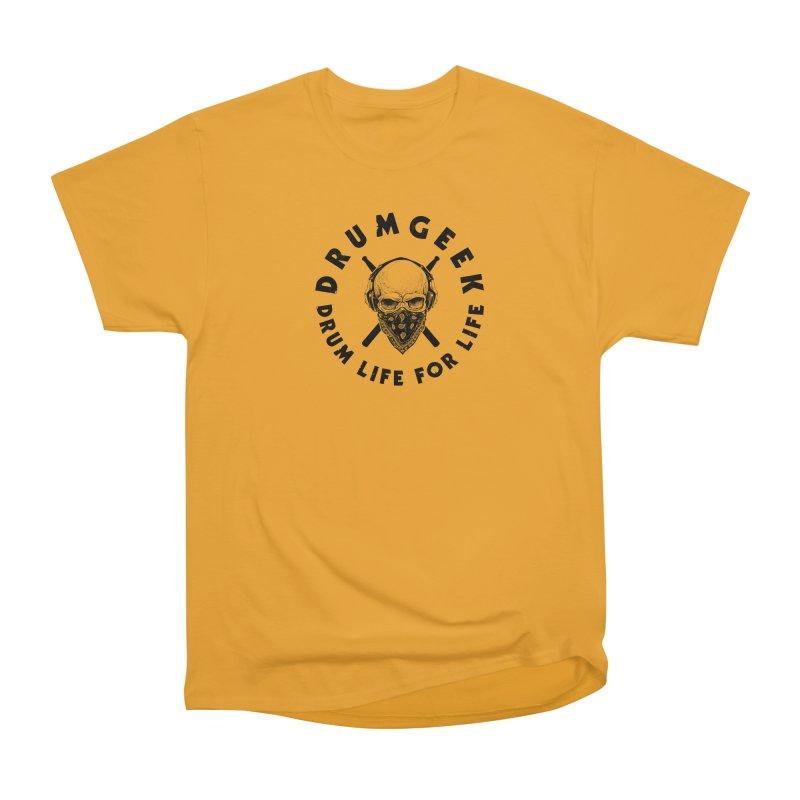 Drum Life For Life (Style 4) - Black Logo Women's Heavyweight Unisex T-Shirt by Drum Geek Online Shop