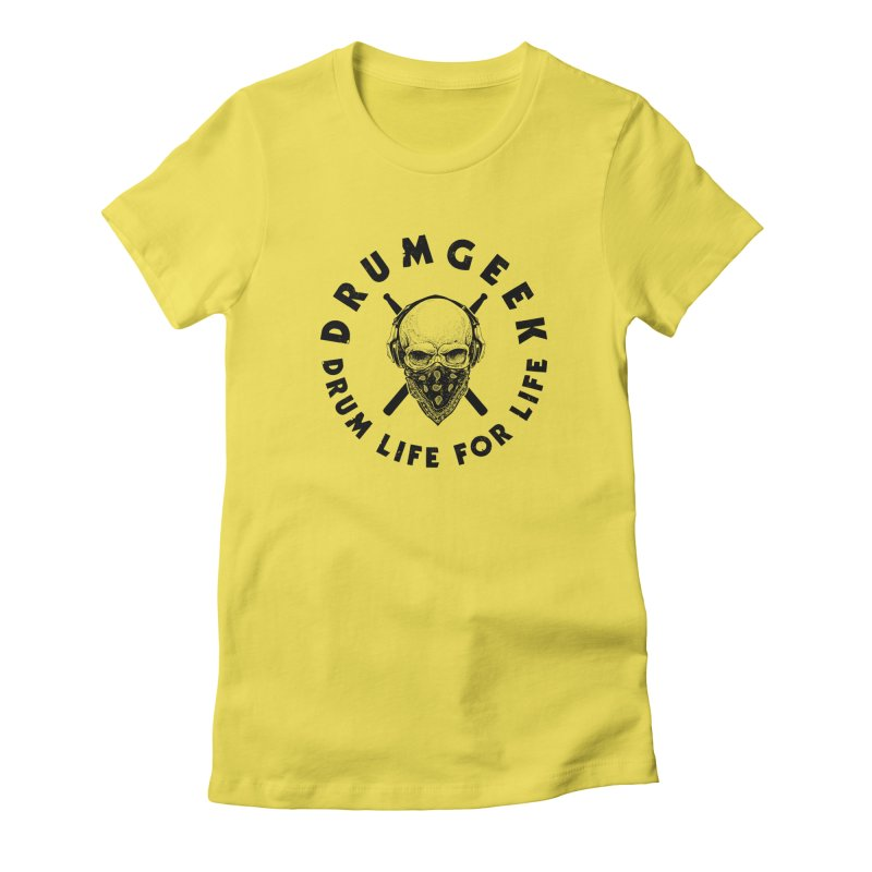 Drum Life For Life (Style 4) - Black Logo Women's Fitted T-Shirt by Drum Geek Online Shop