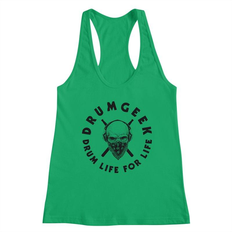 Drum Life For Life (Style 4) - Black Logo Women's Racerback Tank by Drum Geek Online Shop