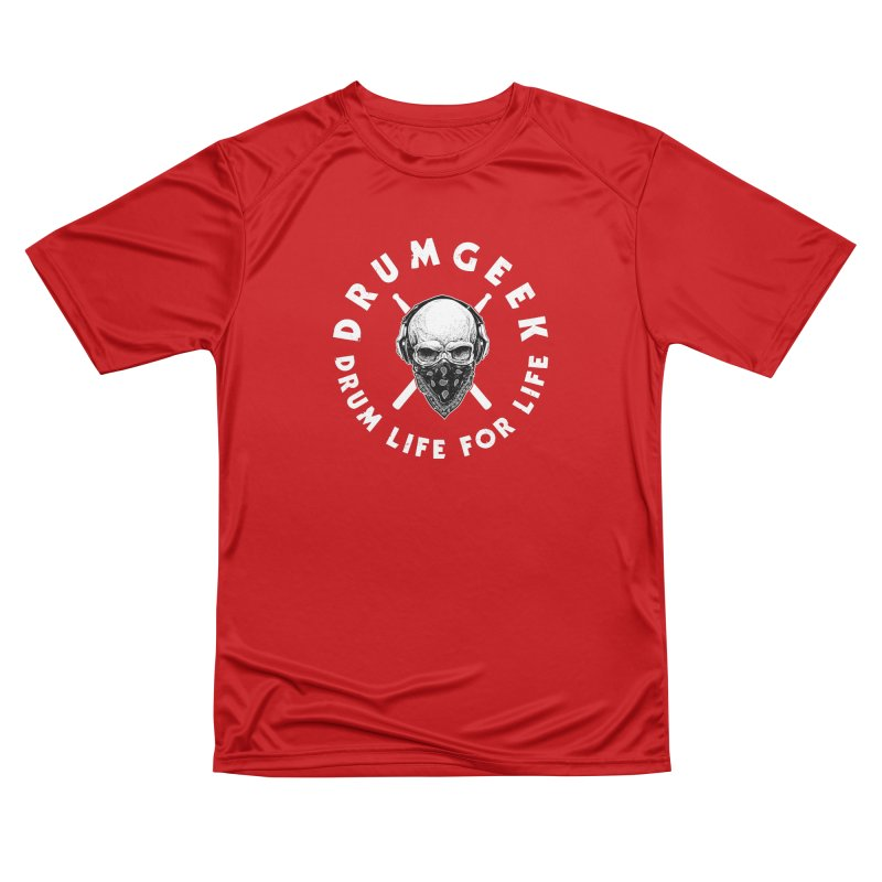 Drum Life For Life (Style 4) - White Logo Women's Performance Unisex T-Shirt by Drum Geek Online Shop