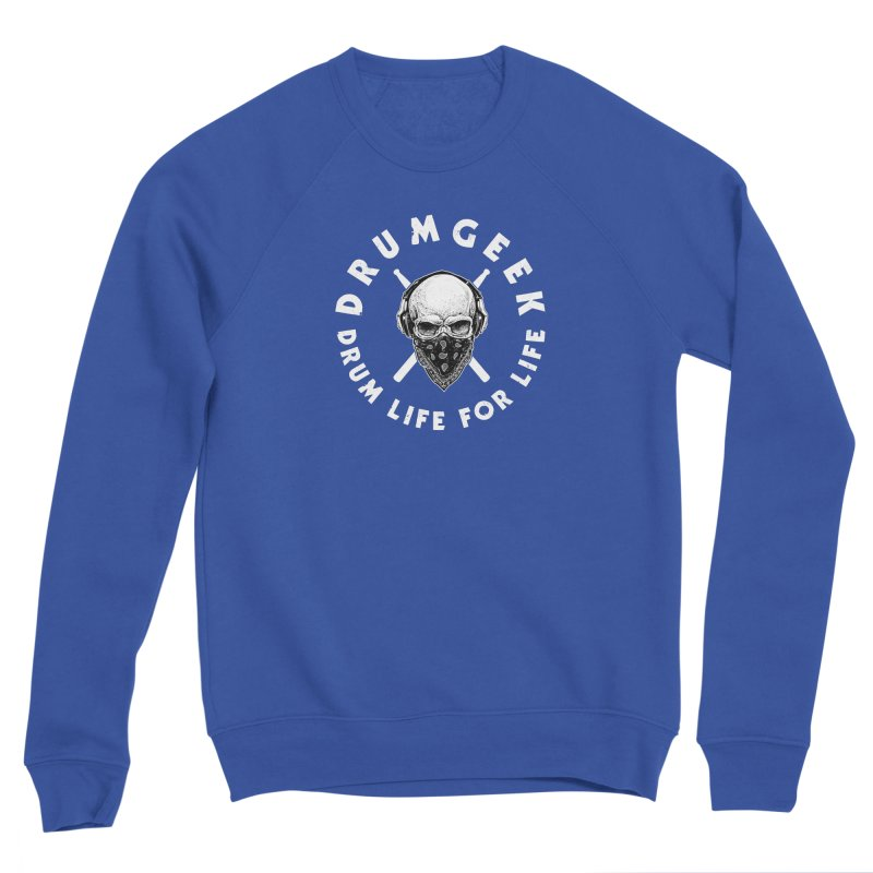 Drum Life For Life (Style 4) - White Logo Women's Sponge Fleece Sweatshirt by Drum Geek Online Shop