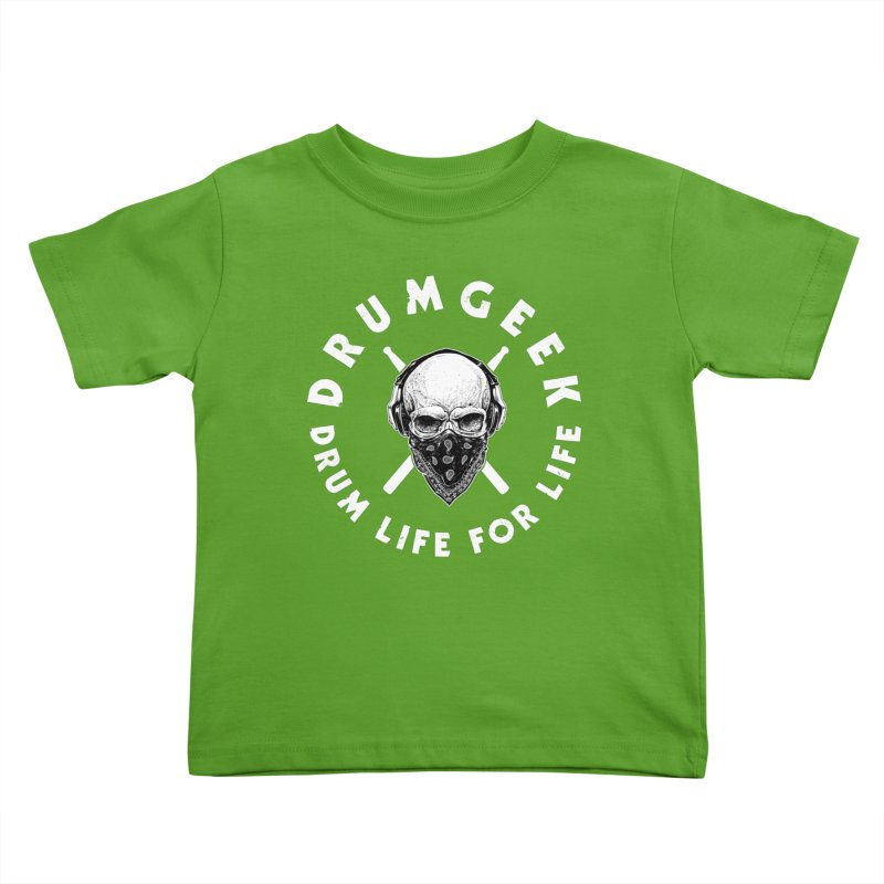 Drum Life For Life (Style 4) - White Logo Kids Toddler T-Shirt by Drum Geek Online Shop