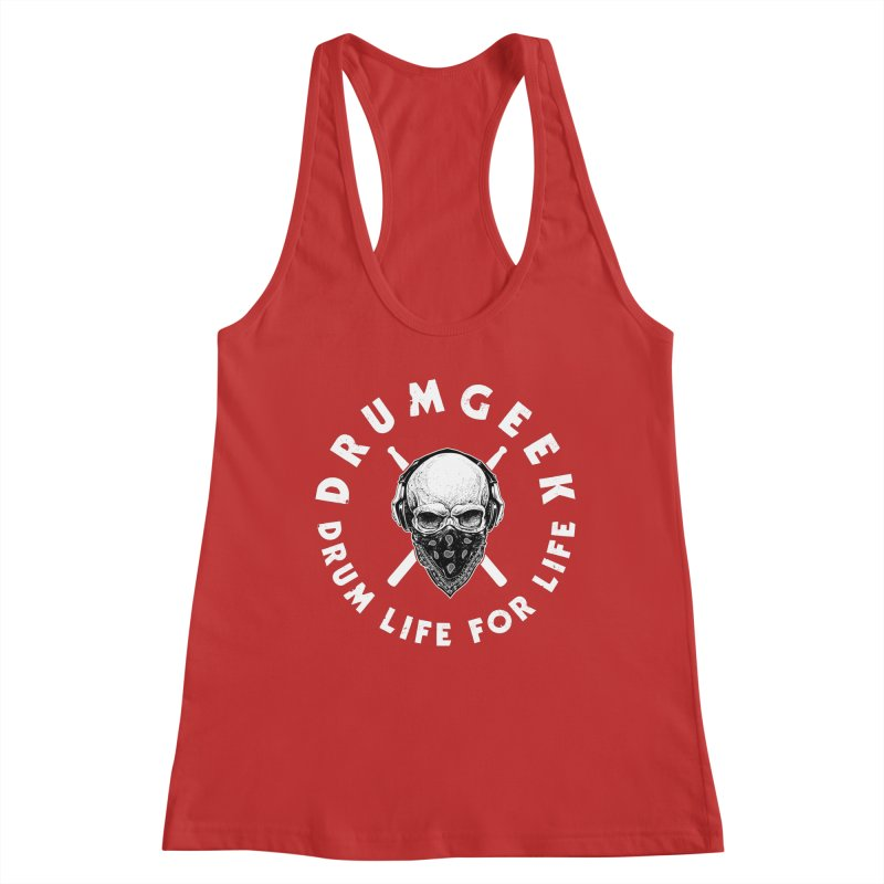 Drum Life For Life (Style 4) - White Logo Women's Racerback Tank by Drum Geek Online Shop