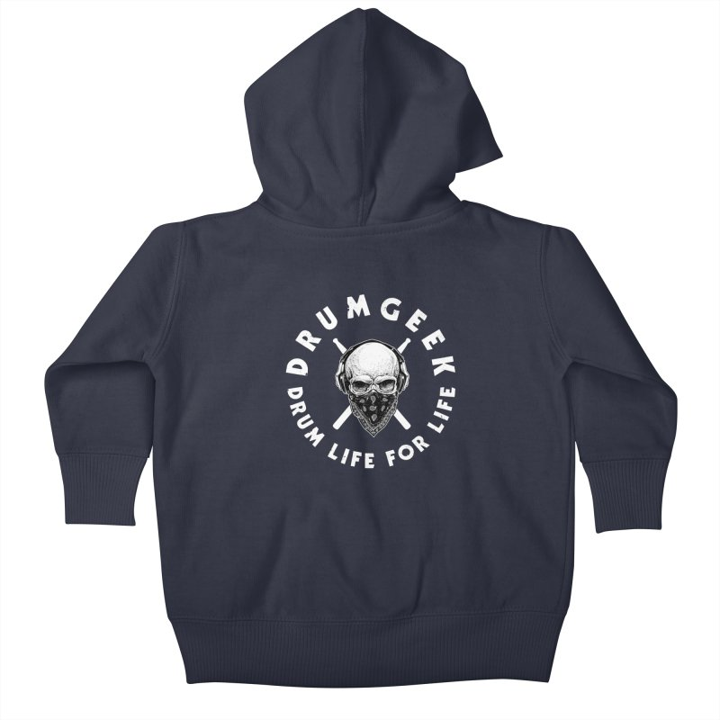 Drum Life For Life (Style 4) - White Logo Kids Baby Zip-Up Hoody by Drum Geek Online Shop