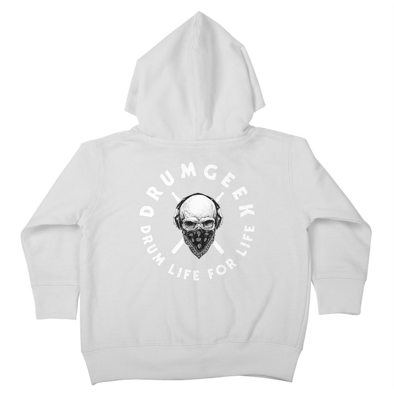 Drum Life For Life (Style 4) - White Logo Kids Toddler Zip-Up Hoody by Drum Geek Online Shop