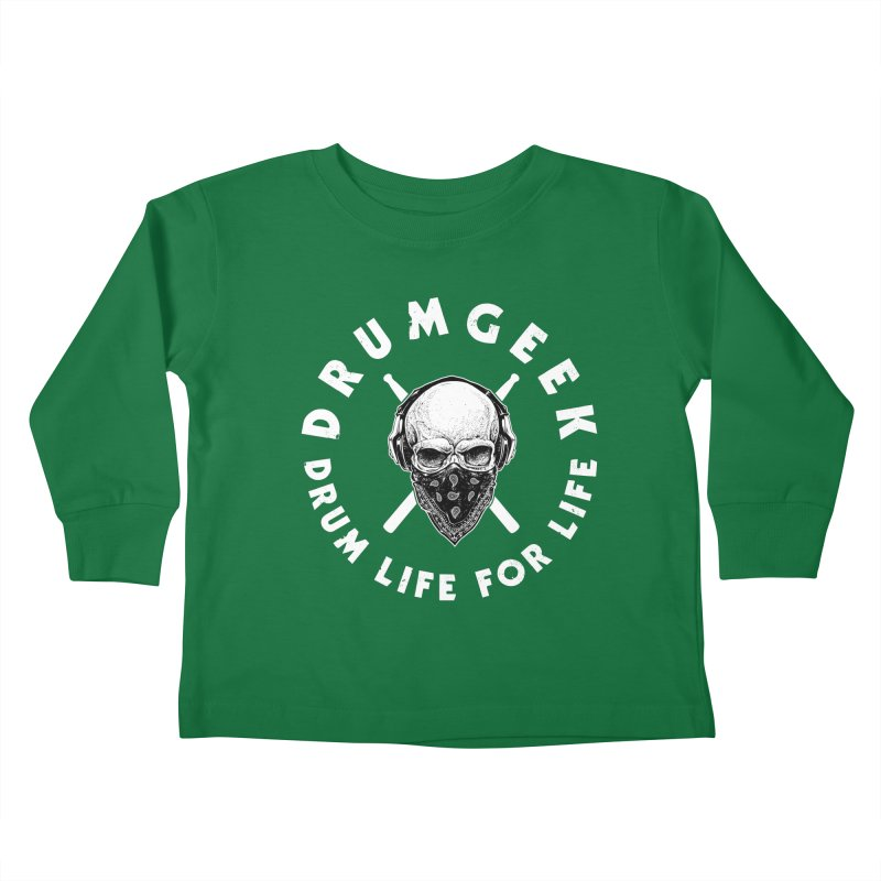 Drum Life For Life (Style 4) - White Logo Kids Toddler Longsleeve T-Shirt by Drum Geek Online Shop
