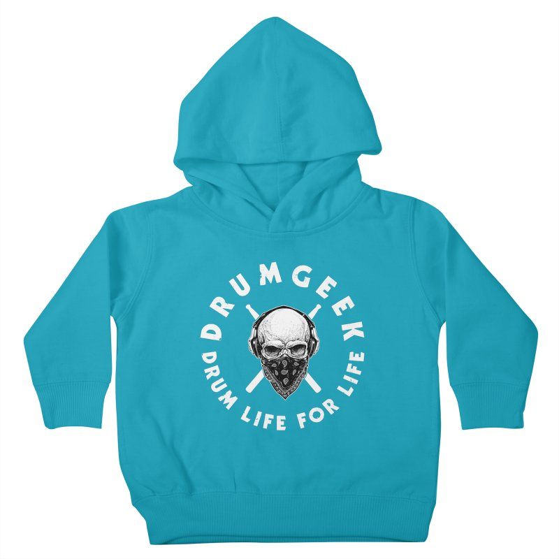 Drum Life For Life (Style 4) - White Logo Kids Toddler Pullover Hoody by Drum Geek Online Shop