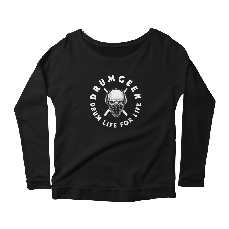Drum Life For Life (Style 4) - White Logo Women's Scoop Neck Longsleeve T-Shirt by Drum Geek Online Shop