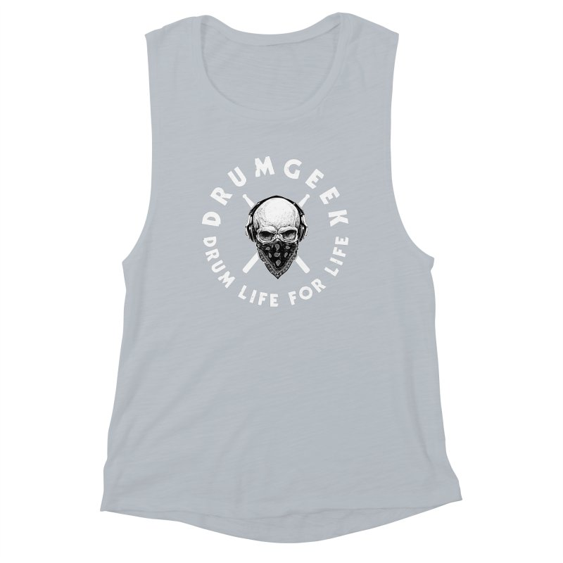 Drum Life For Life (Style 4) - White Logo Women's Muscle Tank by Drum Geek Online Shop